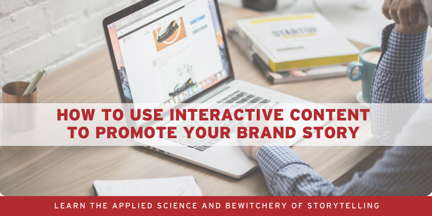 A Simple 10-step Brand Storytelling System to Clarify Your Business Story